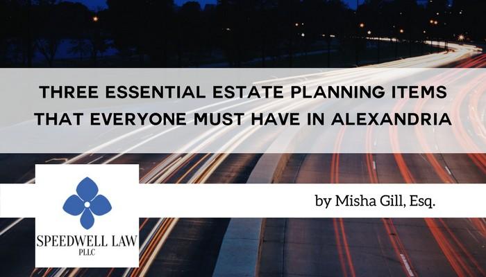 Alexandria, Belle Haven, Springfield, Fairfax estate planning attorney